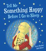 tell me something happy before i go to sleep padded board book books fiction picture books
