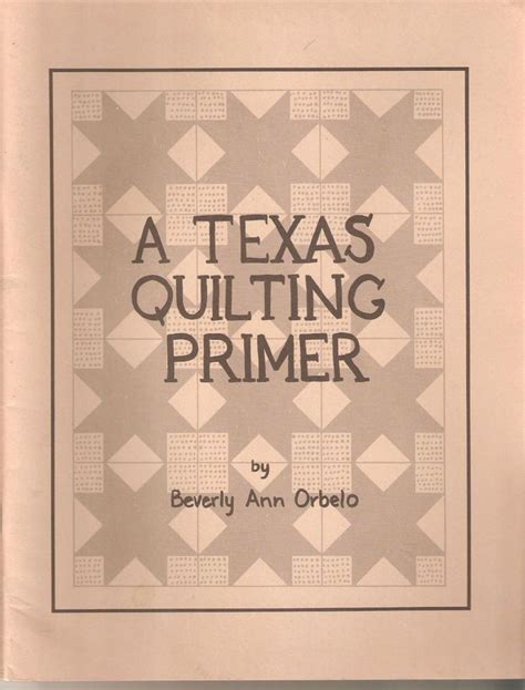 the pattern making primer book quilt pattern book texas quilting primer yellow rose