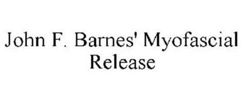 Barnes Myofascial Release f barnes myofascial release trademark of