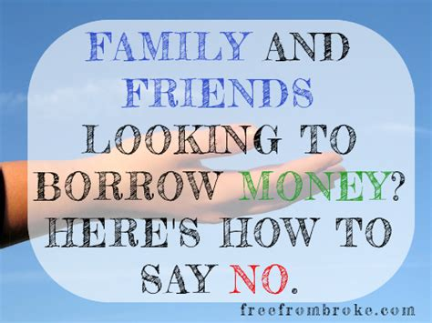 diplomatically say no to friends and family that want to borrow money 6 tips