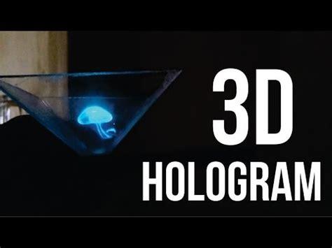 tutorial membuat video hologram cara membuat hologram 3d menggunakan smartphone diy