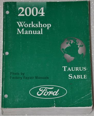 service repair manual free download 2004 mercury sable instrument cluster 2004 ford taurus and mercury sable factory service manual original shop repair factory