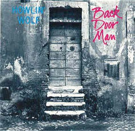 Back Door Howlin Wolf by Howlin Wolf Back Door