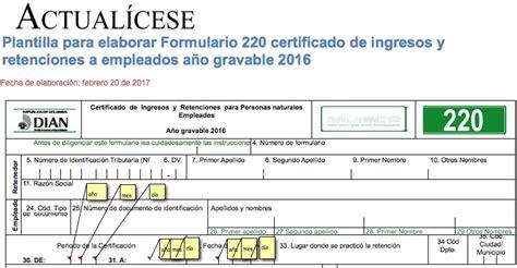 formato ingresos y retenciones 2016 oro plantilla para elaborar formulario 220 certificado