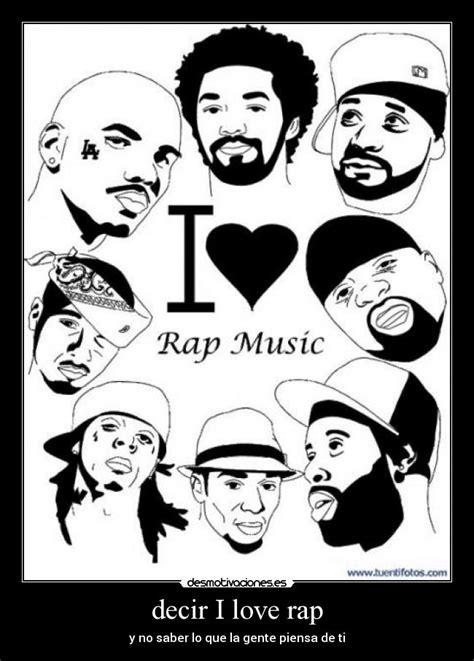 imagenes de love rap decir i love rap desmotivaciones