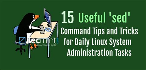 sed linux 15 useful sed command tips and tricks for daily linux