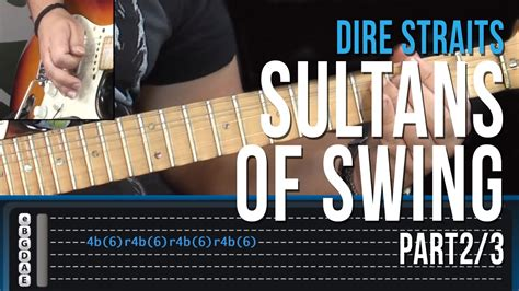 how to play sultans of swing on the guitar dire straits sultans of swing part 2 3 how to play