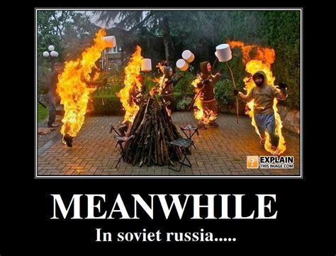 Soviet Russia Meme - in soviet russia jokes official battle bears forum