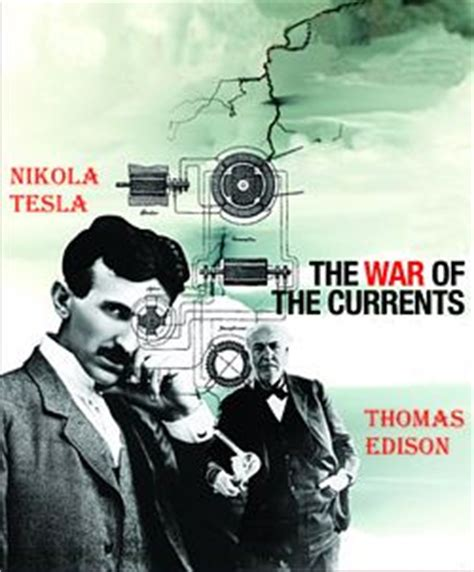 Tesla War Of Currents War Of Currents Between Tesla And Edison