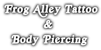 frog alley tattoo frog alley leatherworks tattoos and