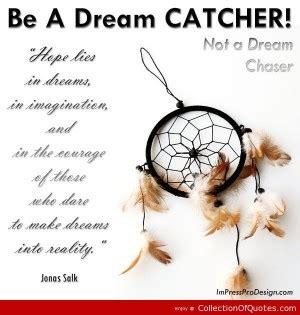 dream catcher quote life dream catcher quotes and sayings quotesgram