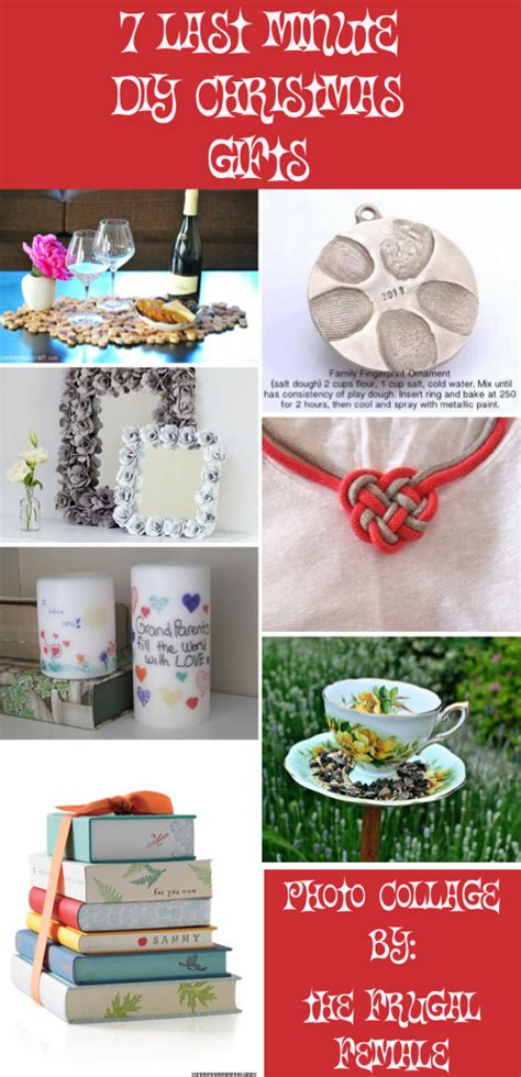 7 Creative Present Ideas For The Ones That Everything by 7 Last Minute Diy Gifts The Frugal