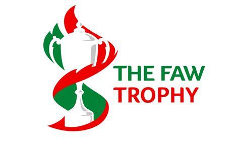faw logo faw trophy round 3 draw