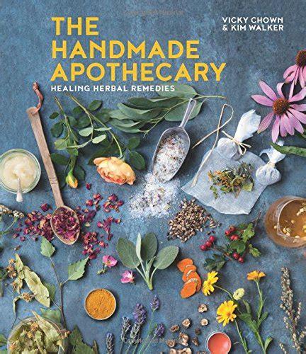 the handmade apothecary healing herbal remedies - 1454930667 The Handmade Apothecary Healing Herbal