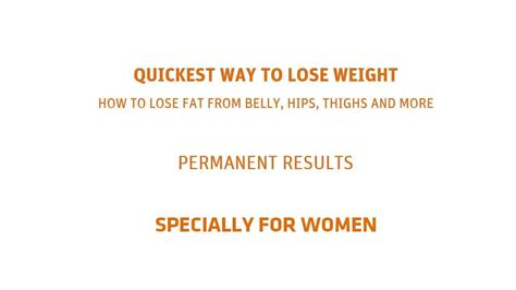 quickest way to lose belly fat after c section quickest way to lose weight how to lose belly fat hips