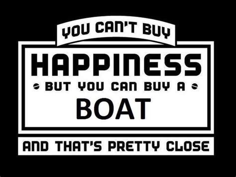 buy a boat quote the 25 best boating quotes ideas on pinterest boat girl