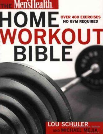 mens health home workout bible lou schuler 9781579546571