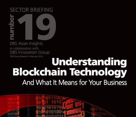blockchain the ultimate guide to understanding blockchain technology fintech bitcoin and other cryptocurrencies books dbs bank report blockchain technology to unlock southeast