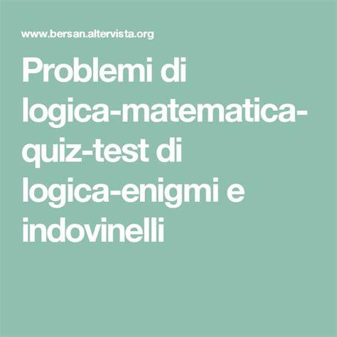test logica con soluzioni oltre 25 fantastiche idee su indovinelli su