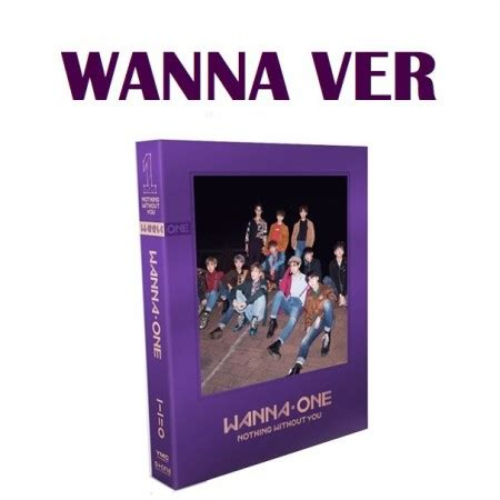 K Pop Wanna One Nothing Without You wanna wanna one prequel repackage album 1 1 0 nothing without you cd