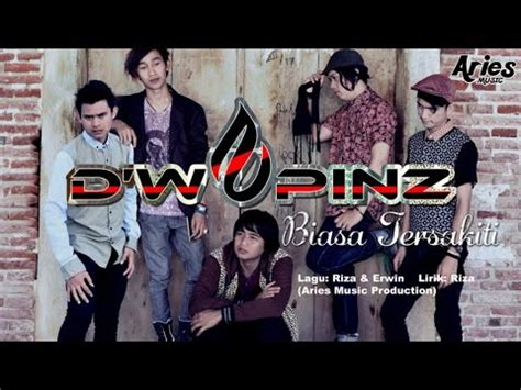 d wapinz band d wapinz band biasa tersakiti official lirik video