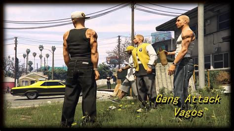 mod gta 5 gang gang attack vagos build a mission gta5 mods com