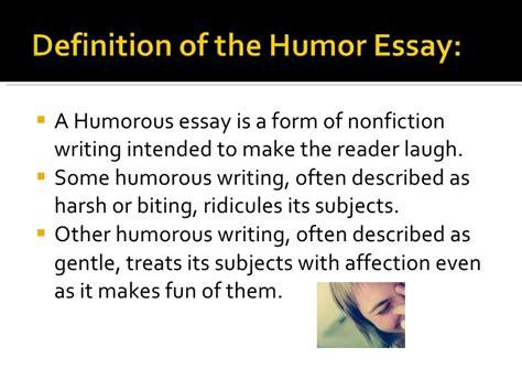 Exles Of Humorous Essays by The Humorous Essay