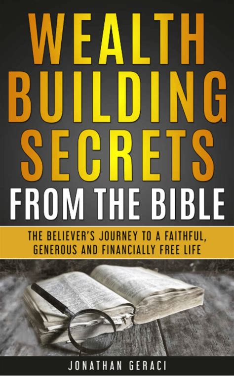 wealth building secrets from the bible the believer s journey to a faithful generous and financially free books wealth building secrets from the bible susanbmead