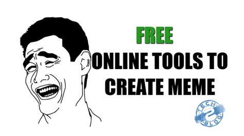 Create Memes For Free - 9 best online tools to create meme for free