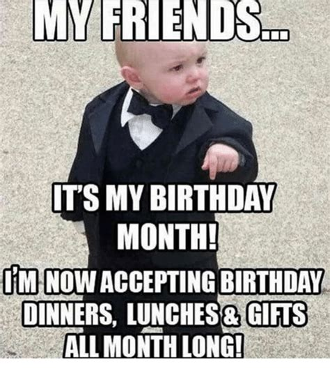 My Birthday Memes - 25 best memes about its my birthday month its my