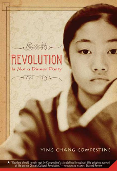 chang books revolution is not a dinner ying chang compestine