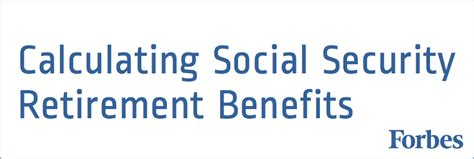 calculating social security retirement benefits