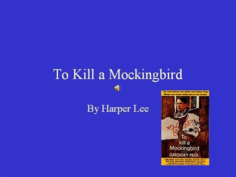 to kill a mockingbird themes and symbols powerpoint to kill a mockingbird authorstream