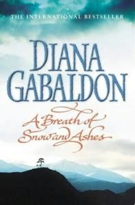 a breath of snow and ashes outlander a breath of snow and ashes outlander 6 diana gabaldon