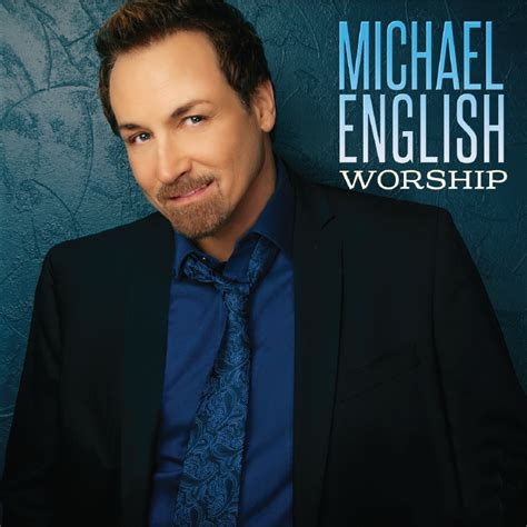 biography english biography of michael english gospel artist believers