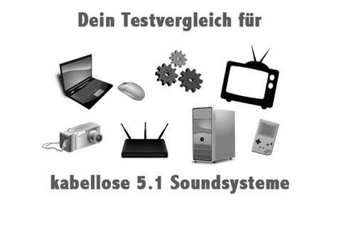 5 1 Soundsystem Kabellos 1077 by Kabellose 5 1 Soundsysteme 10 Baumarktartikel Im Test