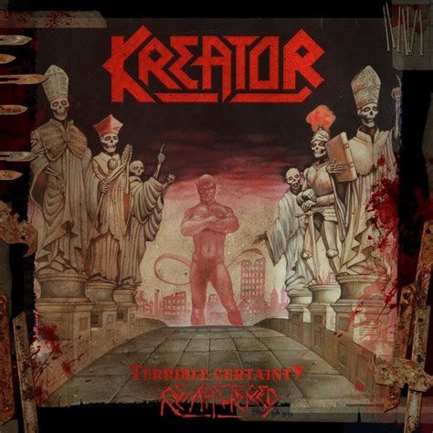 Artwork For Bands by Kreator Terrible Certainty Remastered Nuclear Blast