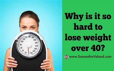 Why Is It So To Lose Weight by Why Is It So To Lose Weight 40 Valand