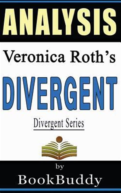 divergent divergent series 1 by veronica roth divergent divergent series by veronica roth analysis