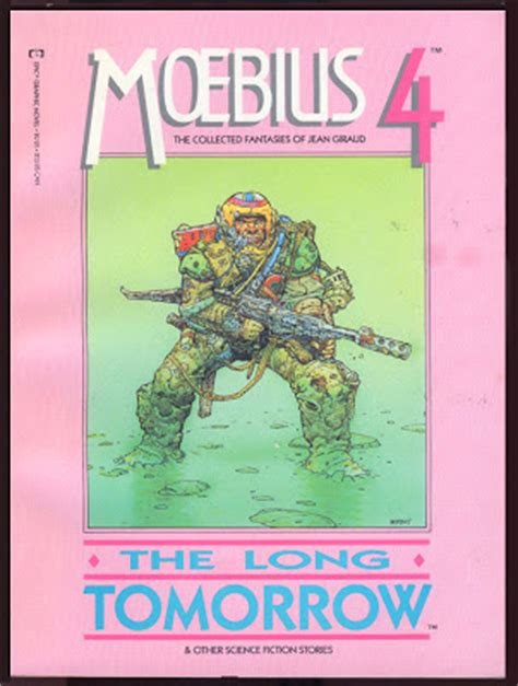 the long tomorrow used books moebius 4 the long tomorrow
