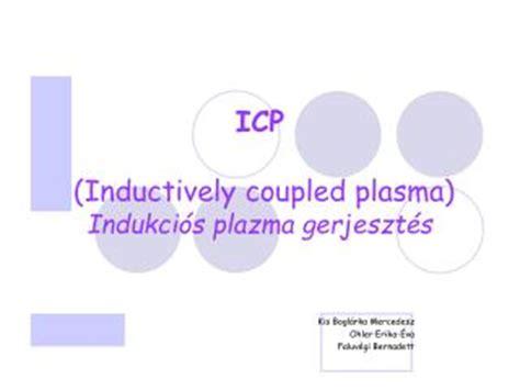 inductive coupled plasma ppt ppt inductively coupled plasma optical emission spectrometry icp oes powerpoint presentation