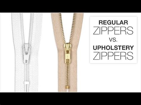 upholstery zipper comparing regular zippers upholstery zippers youtube