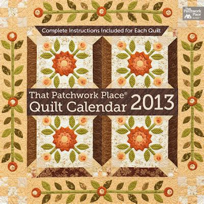 That Patchwork Place Books - magnolia bay quilts that patchwork place quilt calendar 2013