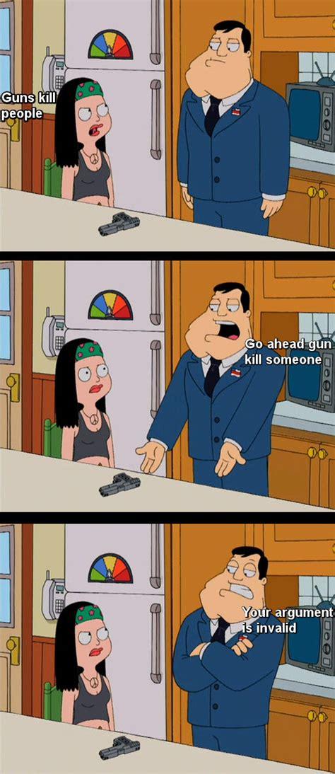 American Dad Memes - go ahead gun kill someone weknowmemes