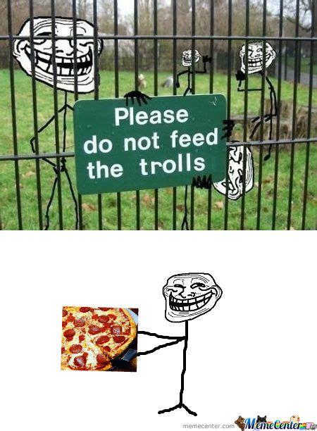 Don T Feed The Trolls Meme - rmx please don t feed the trolls by davidgoemaat meme center