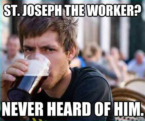 St Joe Memes - st joseph the worker catholic memes pinterest