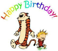 Calvin And Hobbes Quotes On Birthdays by Calvin And Hobbes For Their 30th Birthday My