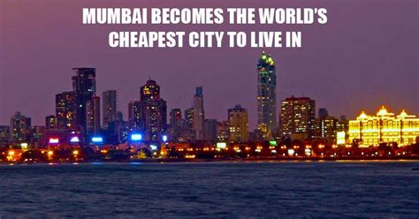 cheap cities to live in mumbai cheapest world city to live in