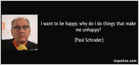 i want to be happy why do i do things that make m by paul schrader like success