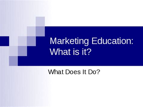 Marketing Education 5 by Marketing Education What Is It Docslide